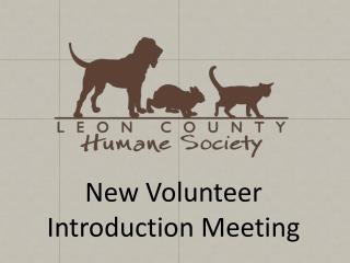 New Volunteer Introduction Meeting