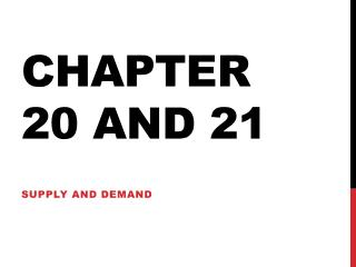 Chapter 20 and 21