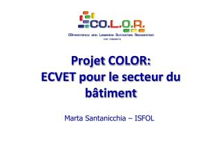 Projet  COLOR: ECVET pour le  secteur du bâtiment