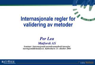 Internasjonale regler for validering av metoder