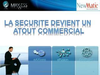 LA  SecuritE  DEVIENT un        ATOUT COMMERCIAL