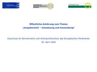 ffentliche Anh rung zum Thema  Vergaberecht   Umsetzung und Anwendung    Ausschuss f r Binnenmarkt und Verbraucherschut