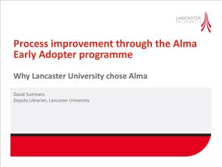 Process improvement through the Alma Early Adopter programme