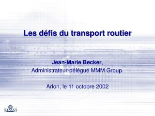 Les défis du transport routier