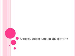 African Americans in US history