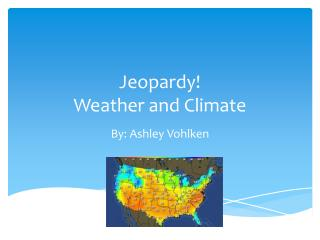 Jeopardy! Weather and Climate