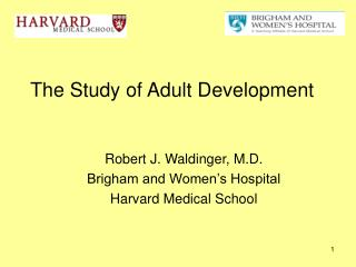The Study of Adult Development