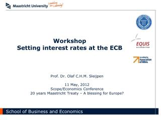 Workshop Setting interest rates at the ECB