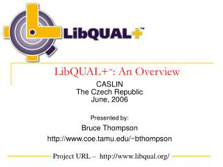 LibQUAL+ � : An Overview