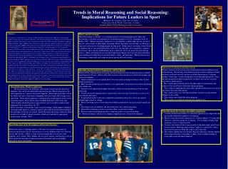 Trends in Moral Reasoning and Social Reasoning:  Implications for Future Leaders in Sport  Amukela M. Gwebu, University