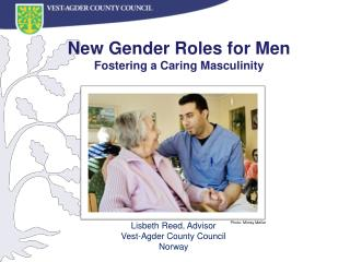 New  Gender Roles  for Men  Fostering  a  Caring Masculinity