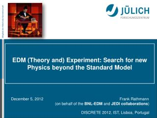 EDM  (Theory and)  Experiment: Search for new Physics beyond the Standard Model