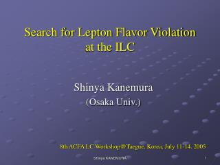 Search for Lepton Flavor Violation  at the ILC