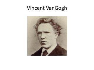 Vincent  VanGogh