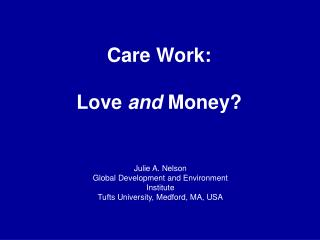 Care Work: Love  and  Money?