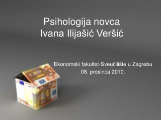 Psihologija novca Ivana Ilijašić Veršić