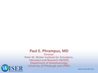 General Concepts in  Healthcare Simulation and  Overview of WISER
