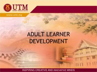 ADULT LEARNER DEVELOPMENT
