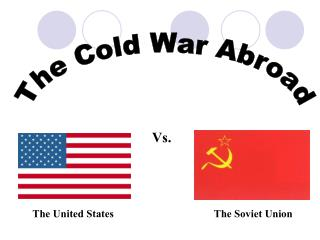 The Cold War Abroad