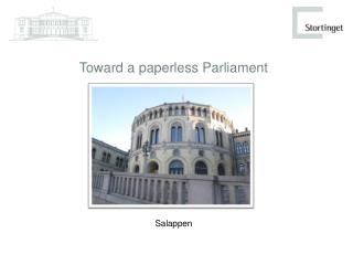 Toward  a  paperless  Parliament