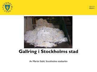 Gallring i Stockholms stad
