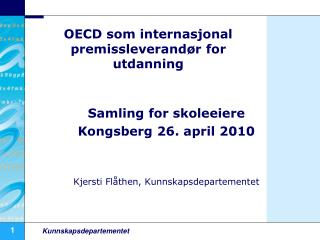 OECD som internasjonal premissleverand�r for utdanning