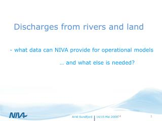 Discharges from rivers and land