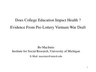 Does College Education Impact Health ? Evidence From Pre-Lottery Vietnam War Draft