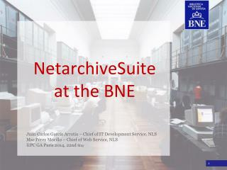 NetarchiveSuite at the BNE