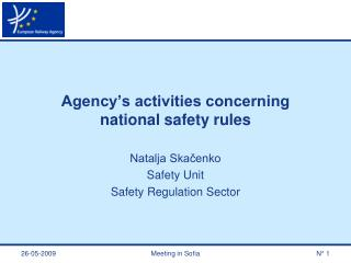 Agency s activities concerning national safety rules