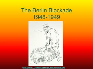 The Berlin Blockade 1948-1949