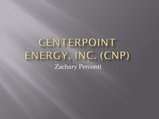 CenterPoint Energy, Inc. (CNP)