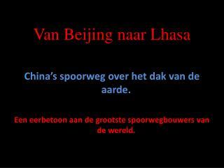 Van Beijing naar Lhasa