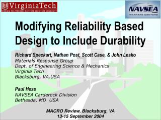 Modifying Reliability Based Design to Include Durability