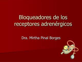Bloqueadores de los receptores adrenérgicos