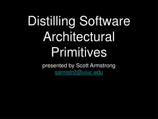 Distilling Software Architectural Primitives