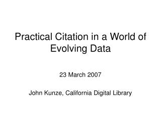 Practical Citation in a World of Evolving Data