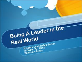 Being A Leader in the Real World