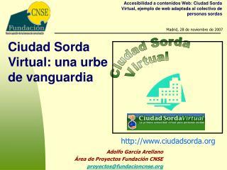 Ciudad Sorda Virtual: una urbe de vanguardia
