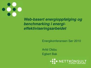 Web-basert energioppfølging og benchmarking i energi-effektiviseringsarbeidet