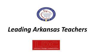 Leading Arkansas Teachers