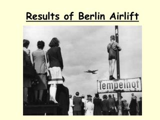 Results of Berlin Airlift