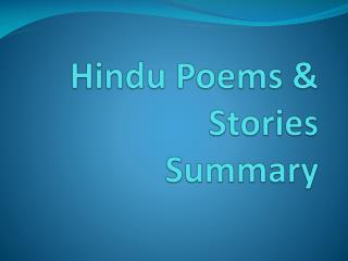 Hindu Poems  & Stories Summary