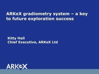 ARKeX gradiometry system – a key to future exploration success