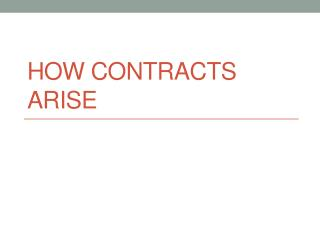 How Contracts Arise