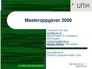 Masteroppgaver 2008