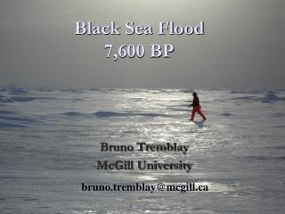 Black Sea Flood 7,600 BP