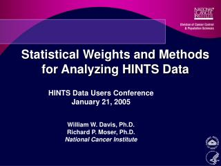 Statistical Weights and Methods for Analyzing HINTS Data