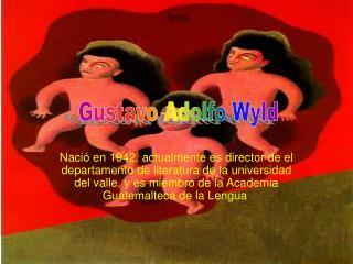 Gustavo Adolfo Wyld