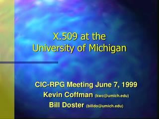 X.509 at the University of Michigan